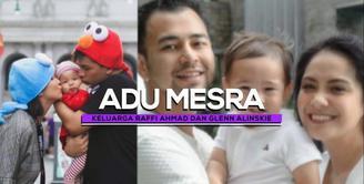 Adu Mesra Keluarga Raffi Ahmad dan Glenn Alinskie